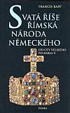 Svatá říše římská národa německého, Od Oty Velikého po Karla V.