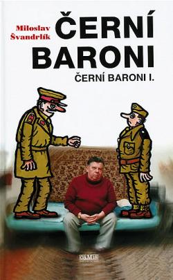 Černí baroni - Černí baroni I. obálka knihy