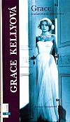 Grace Kellyová - rozčarovaná princezna