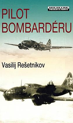 Pilot bombardéru obálka knihy