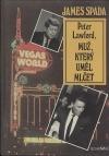 Peter Lawford, muž, který uměl mlčet