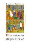 Dva tisíce let dějin církve