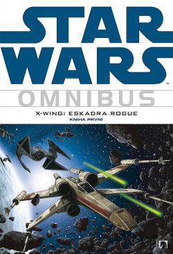 Star Wars: X-Wing: Eskadra Rogue 1 obálka knihy