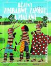 Dějiny Zimbabwe, Zambie a Malawi