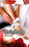 Vytoužená svatba