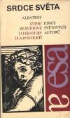 Srdce světa : Čtení ze světové literatury 18. a 19. století