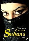 Princezna Sultana - Život pod závojem