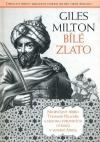 Bílé zlato. Neobyčejný příběh Thomase Pellowa a milionu evropských otroků v severní Africe