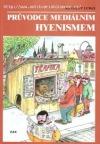 Průvodce mediálním hyenismem