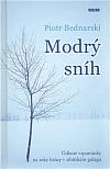 Modrý sníh - Úděsné vzpomínky na roky hrůzy v sibiřském gulagu