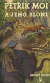 Petřík Moi a jeho sloni