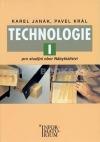 Technologie I - pro studijní obor Nábytkářství