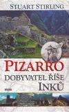 Pizarro – Dobyvatel říše Inků