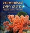 Podmořské divy světa - nejlepší místa k potápění