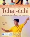 Tchaj čchi - prak. obr. průvodce