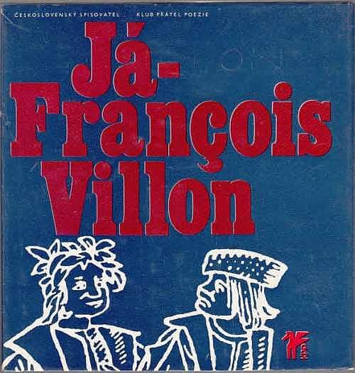Já – François Villon