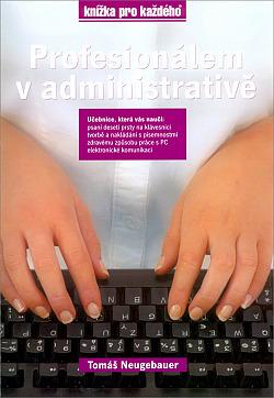 Profesionálem v administrativě obálka knihy