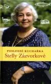 Poslední kuchařka Stelly Zázvorkové