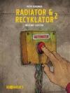 Radiator & Recyklator 2: Restart lidstva