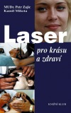 Laser pro krásu a zdraví