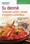5x denně