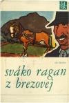 Obálka knihy  Sváko Ragan z Brezovej