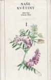 Naše květiny 1