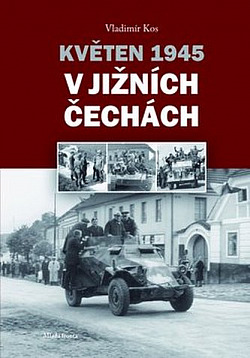 Květen 1945 v jižních Čechách