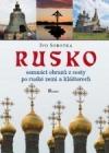 Rusko-osmnáct obrazů z cesty po ruské zemi a klášterech