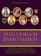 Ženy českých panovníků ve faktech, mýtech a otaznících