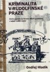 Kriminalita v Rudolfínské Praze