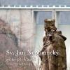 Sv. Jan Nepomucký, sochy při Vltavě