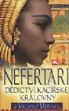 Nefertari - dědictví kacířské královny