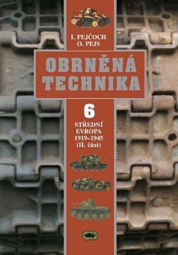 Obrněná technika 6: Střední Evropa 1919–1945 (II. část)