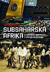 Subsaharská Afrika a světové mocnosti v éře globalizace