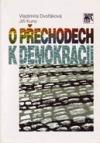 O přechodech k demokracii