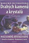 Magická encyklopedie drahých kamenů a krystalů