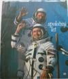 Společný let. O letu první mezinárodní kosmonautické posádky