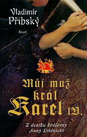 Můj muž král Karel IV.