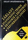 Základy Státoprávní teorie, Ekonomie a ekonomiky, Neformální logiky