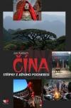 Čína - Střípky z jižního Podnebesí
