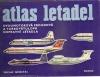 Atlas letadel 3 - Dvoumotorová proudová a turbovrtulová dopravní letadla