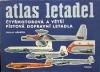 Atlas letadel 2 - Čtyřmotorová a větší pístová dopravní letadla