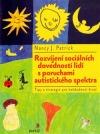 Rozvíjení sociálních dovedností lidí s poruchami autistického spektra