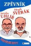 Zpěvník – Jaroslav Uhlíř a Zdeněk Svěrák – Největší hity obálka knihy