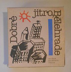 Dobré jitro, Bělehrade obálka knihy