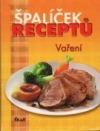 Špalíček receptů: Vaření
