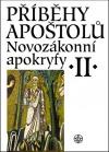 Novozákonní apokryfy II. / Příběhy apoštolů