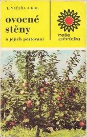 Ovocné stěny a jejich pěstování