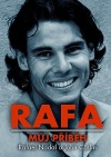 Rafa: Můj příběh